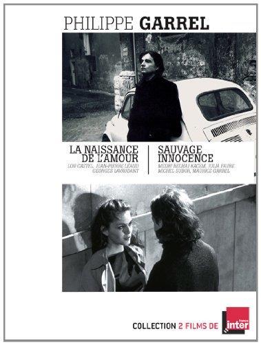 Philippe Garrel : La naissance de l'amour + Sauvage innocence