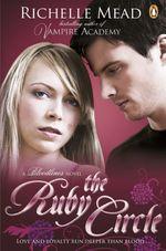 Vente Livre Numérique : Bloodlines: The Ruby Circle (book 6)  - Richelle Mead