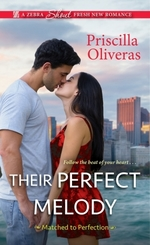 Their Perfect Melody  - Priscilla Oliveras