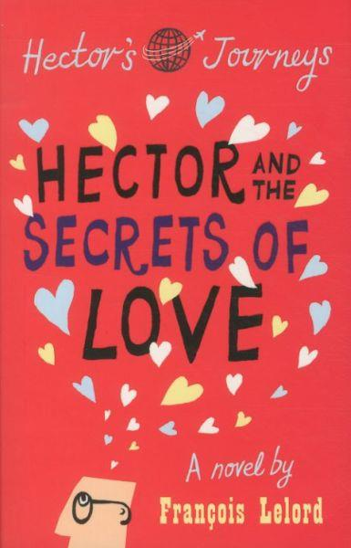 Hector and the Secrets of Love ; Hector's Journeys