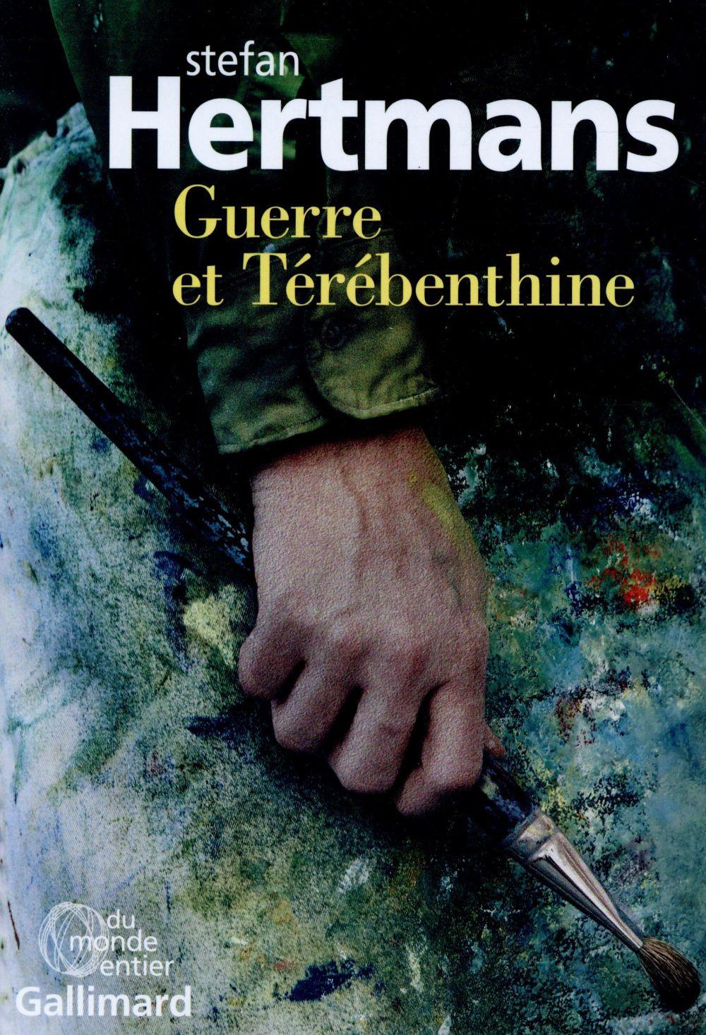 Guerre et térébenthine