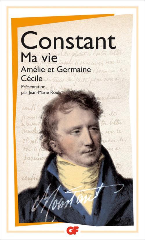 Ma vie ; Amélie et Germaine ; Cécile