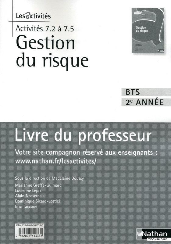 Gestion Du Risque ; Activites 7.2 A 7.5 ; Bts 2e Annee ; Livre Du Professeur (Edition 2010)