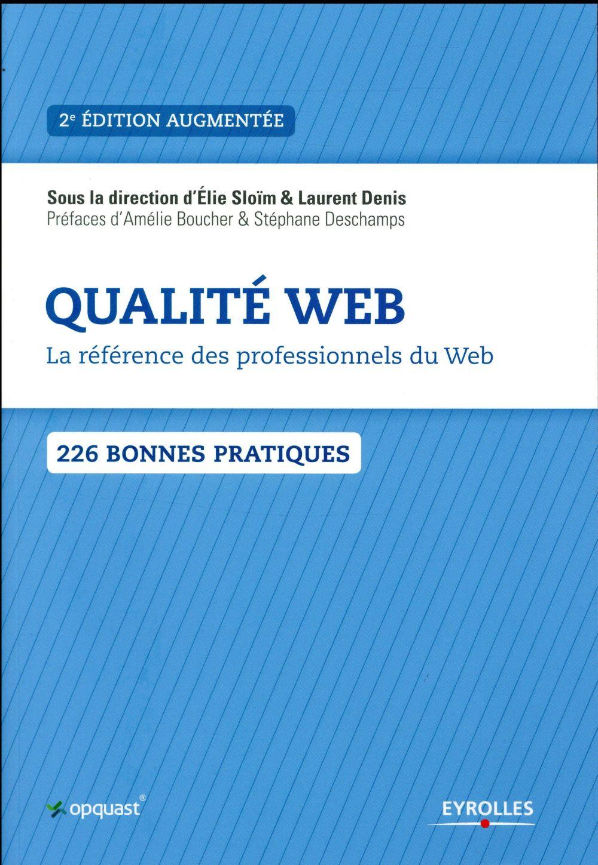 Qualité web ; la référence des professionnels du Web (2e édition)