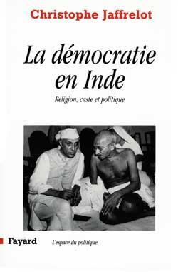 La democratie en inde - religion, caste et politique