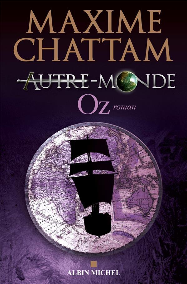 Autre-Monde T.5 ; Oz