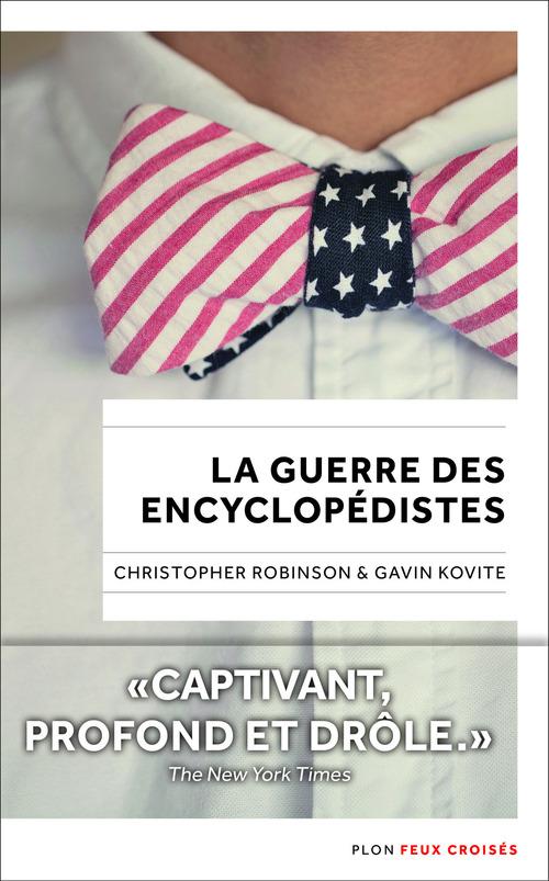 La guerre des encyclopédistes