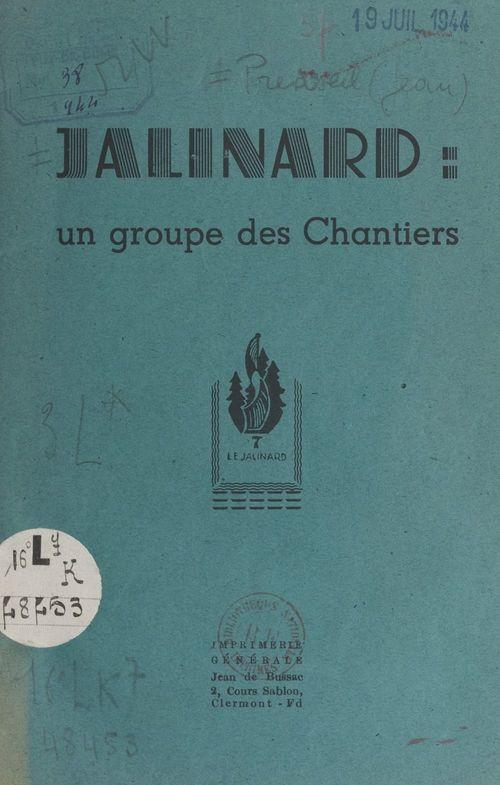 Jalinard : un groupe de chantiers