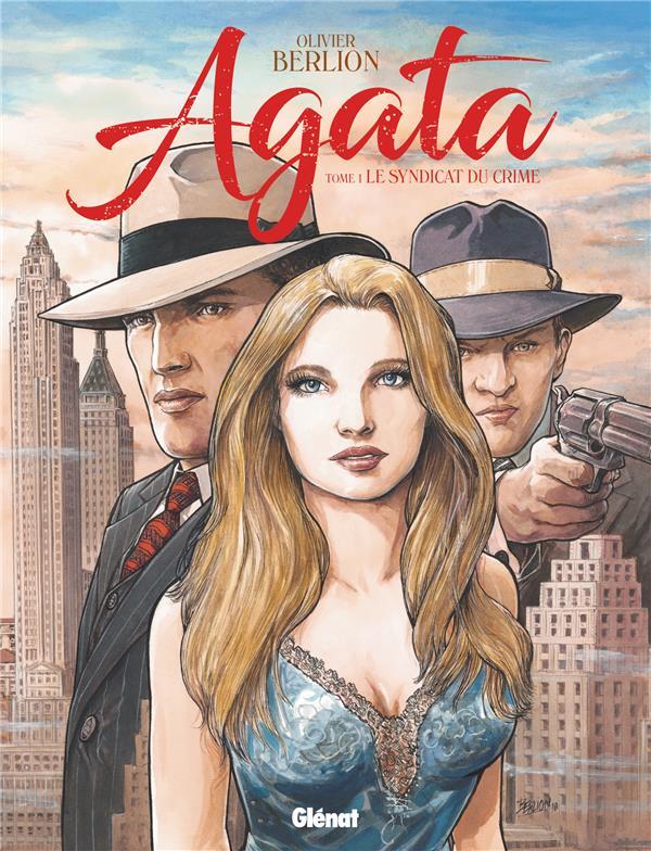 Agata T.1 ; le syndicat du crime