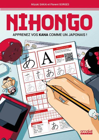 Nihongo ; apprenez vos kana comme un Japonais !