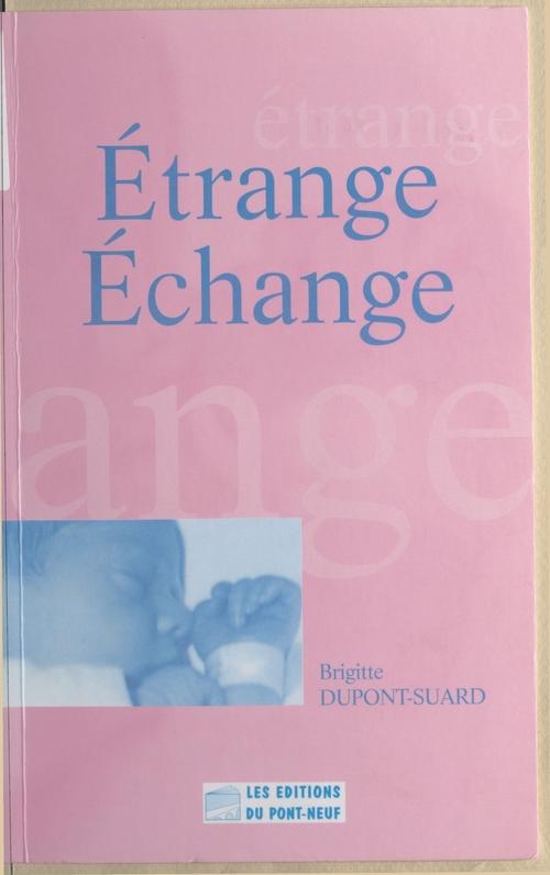 Etrange echange