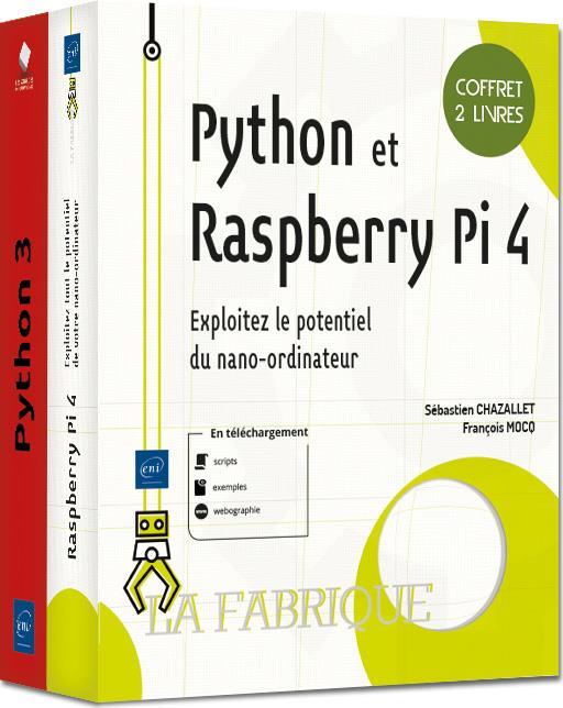 Python et Raspberry Pi 4 ; coffret de 2 livres : exploitez le potentiel du nano-ordinateur