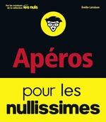 Vente Livre Numérique : Apéros pour les Nullissimes  - Emilie LARAISON