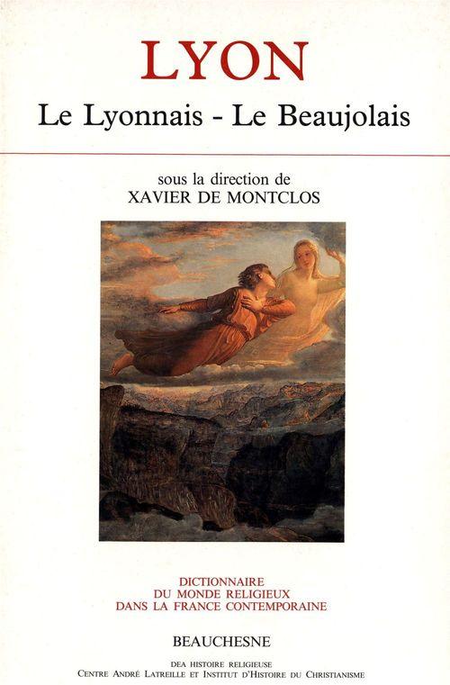Lyon le lyonnais - le beaujolais.de 1800 a 1962, 406 notices