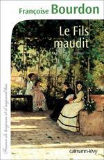 Vente EBooks : Le Fils maudit  - Françoise Bourdon