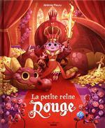 La petite reine rouge t.1