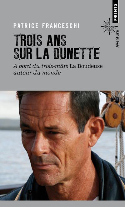 Trois ans sur la dunette ; à bord du trois-mâts La Boudeuse autour du monde