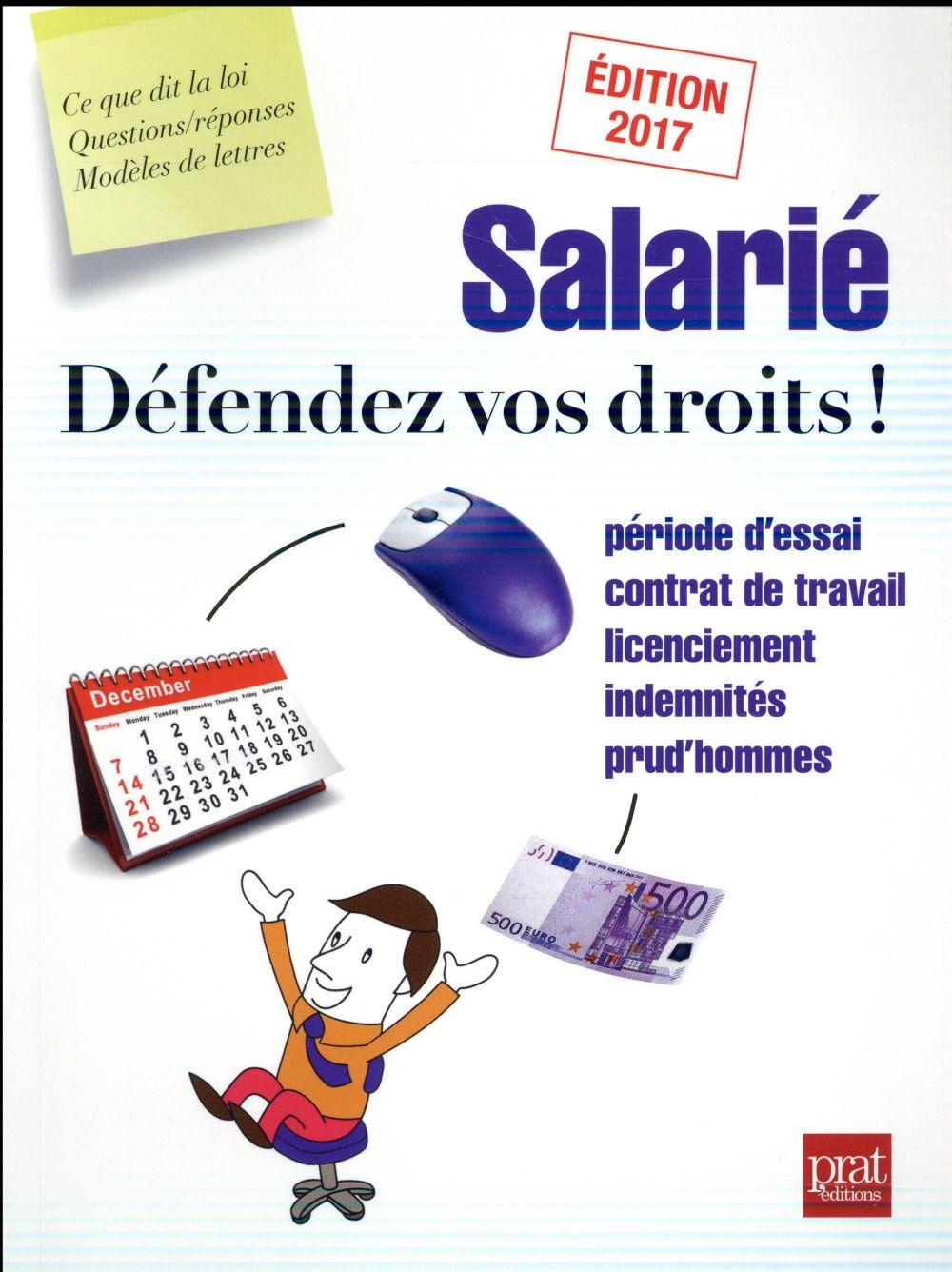 salarié défendez vos droits ! (édition 2017)