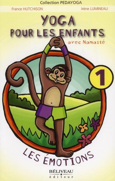 Yoga pour les enfants t.1 ; avec Namatsé ; les émotions