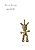 Talisman  - Pierre Ouellet