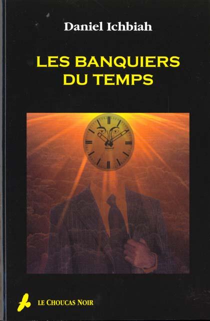 Les banquiers du temps