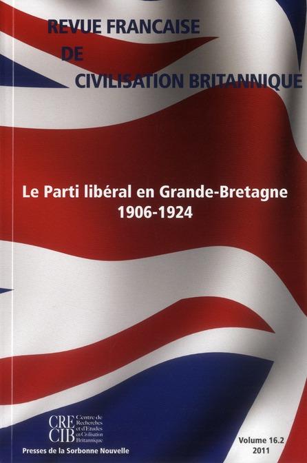 Revue francaise de civilisation britannique, vol. xvi(2)/2011. le par ti liberal en grande-bretagne