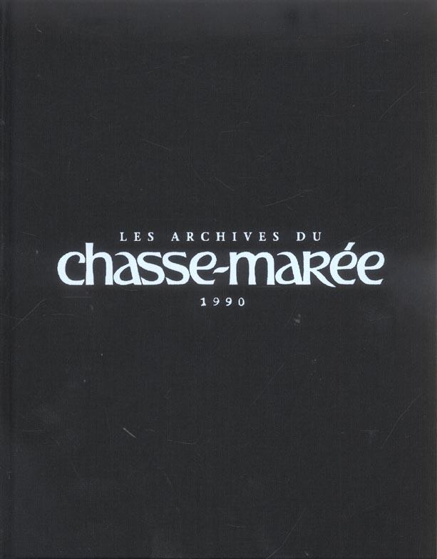 Les archives du chasse maree ; 1990