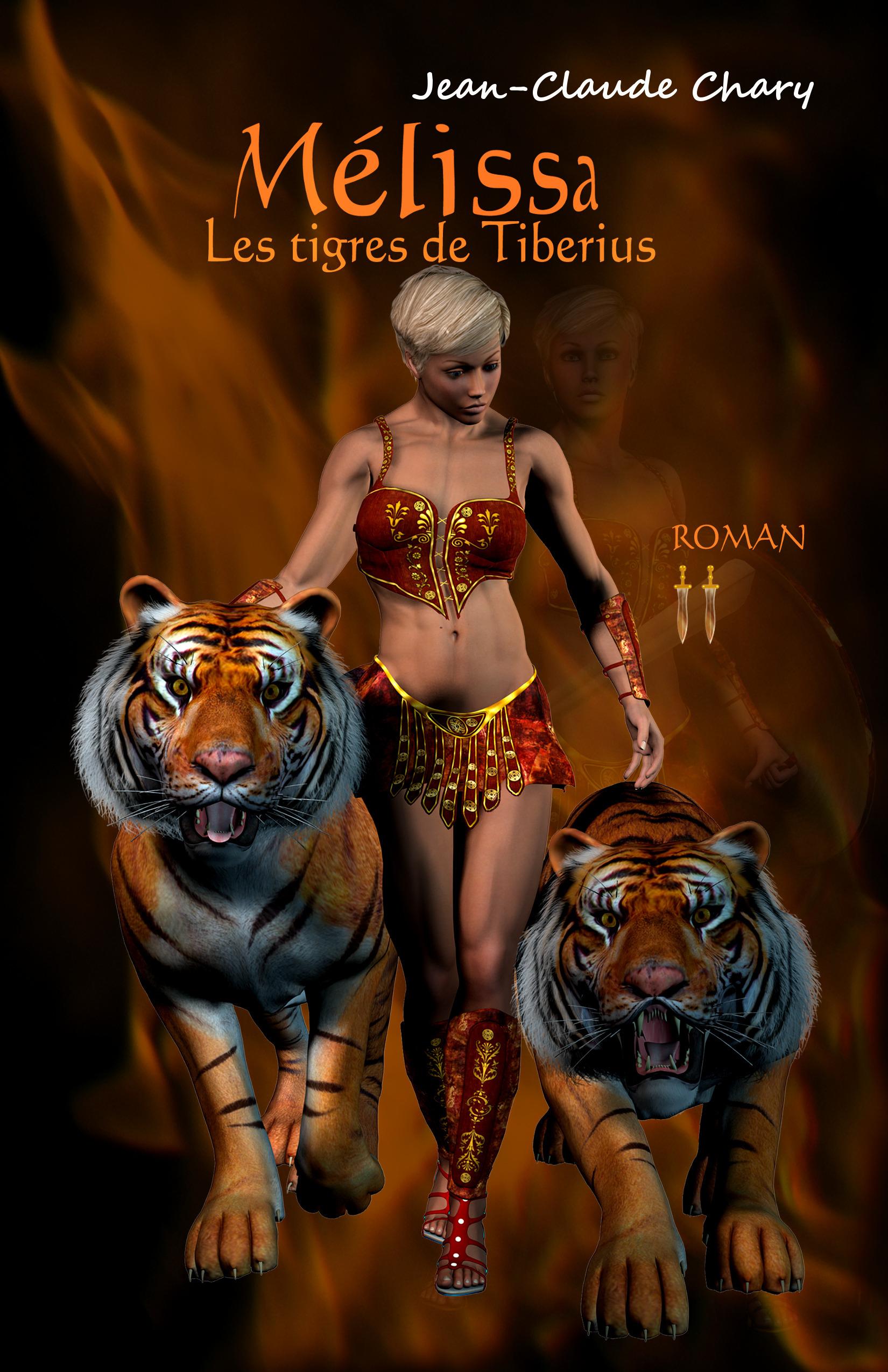 Mélissa t.2 ; les tigres de Tiberius