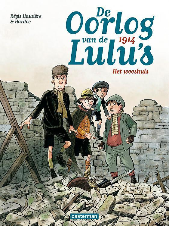 De oorlog van de Lulu's T.1 ; 1914, et weeshuis