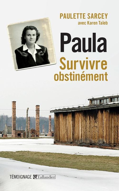 Paula ; survivre obstinément
