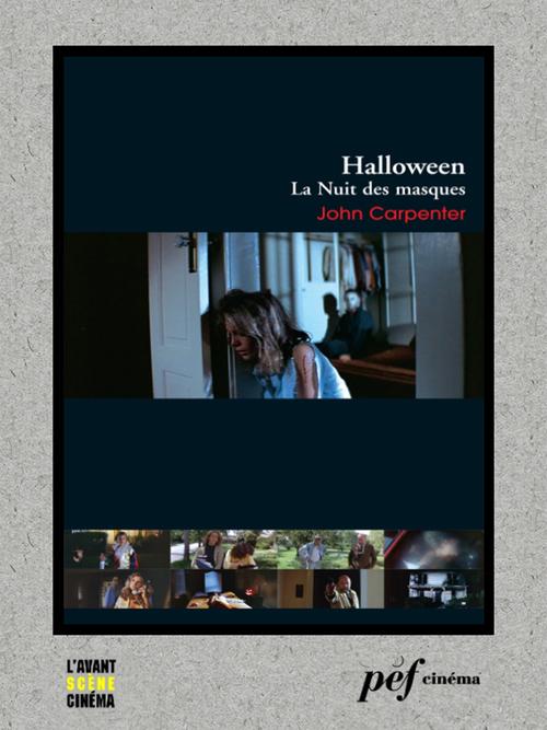 Halloween, la Nuit des masques - Scénario du film