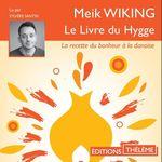 Vente AudioBook : Le Livre du Hygge. La recette du bonheur à la danoise
