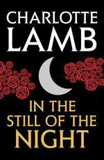 Vente EBooks : In the Still of the Night  - Charlotte Lamb