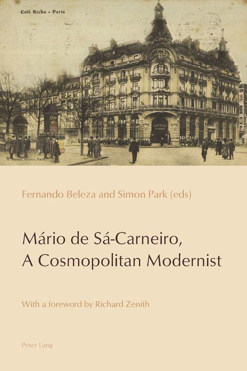 Mário de Sá-Carneiro, A Cosmopolitan Modernist