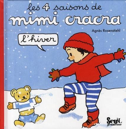 4 saisons de Mimi Cracra ; l'hiver