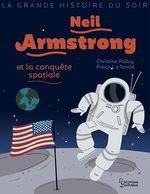 Vente EBooks : Neil Armstrong et la conquête spatiale  - Christine Palluy