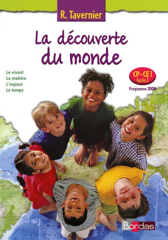 La Decouverte Du Monde ; Cp, Ce1 ; Manuel De L'Eleve (Edition 2009)