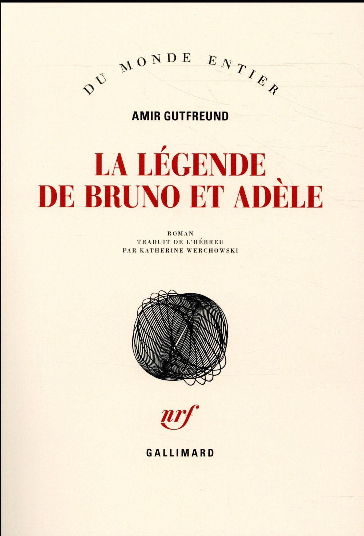 La légende de Bruno et Adèle