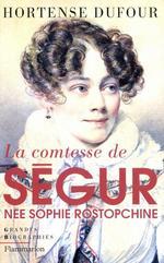 Vente EBooks : La comtesse de Ségur, née Sophie Rostopchine  - Hortense Dufour