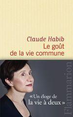 Vente Livre Numérique : Le Goût de la vie commune  - Claude HABIB