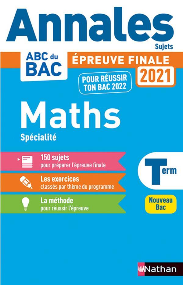 Annales ABC du bac ; sujets non corrigés ; mathématiques ; terminale (édition 2020)
