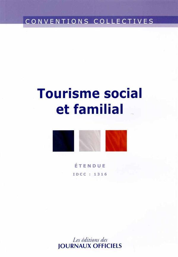 Tourisme social et familial ; IDCC : 1316 (13e édition)