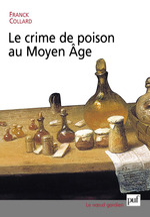 Vente Livre Numérique : Le crime de poison au Moyen Âge  - Franck Collard