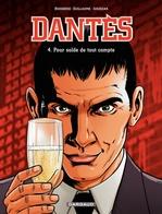 Vente Livre Numérique : Dantès - tome 4 - Pour solde de tout compte  - P. Guillaume - Pierre Boisserie