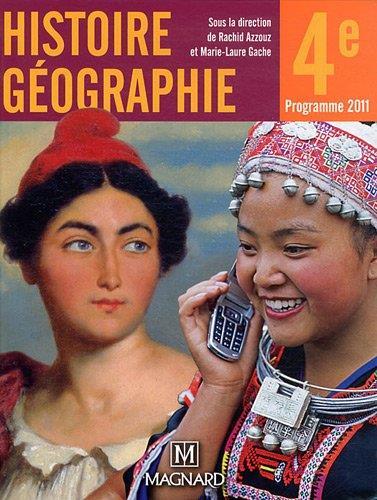 Histoire Geographie ; 4e (Edition 2011)