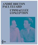 Vente EBooks : L'immaculée conception - NE 2021  - Paul Éluard - André BRETON