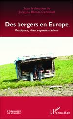 Des bergers en Europe  - Jocelyne Bonnet-Carbonell