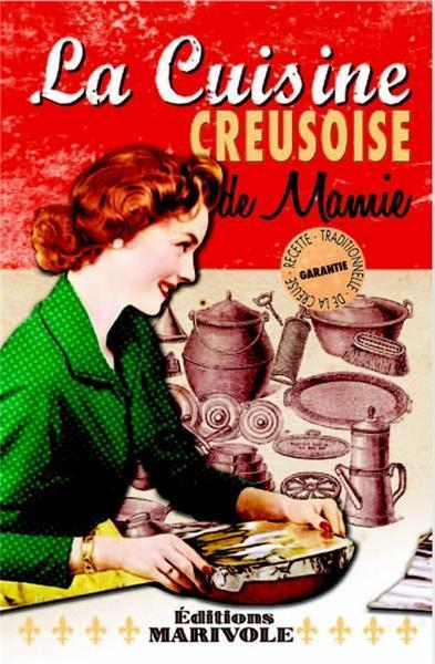 La cuisine creusoise de Mamie