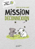 Couverture de Mission deconnexion