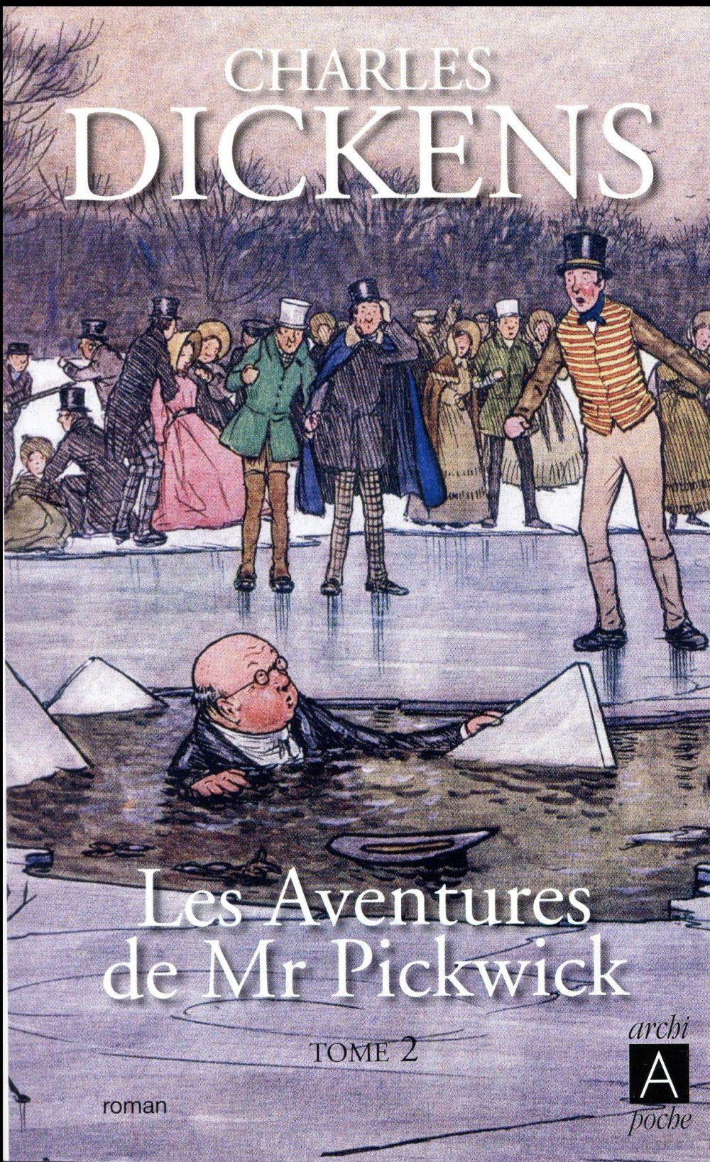 Les aventures de Mr Pickwick t. 2